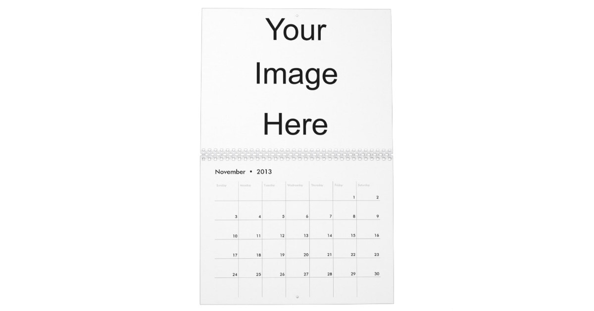 Design Your Own Calendar Template Create Your Own Photo Calendar Template Zazzle