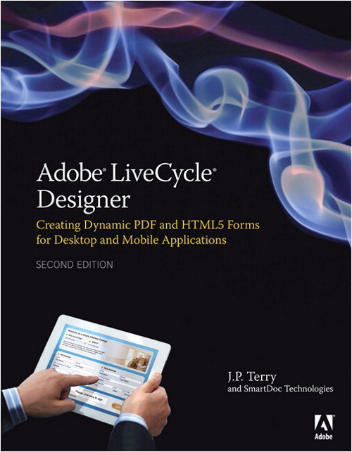adobe livecycle designer second edition creating dynamic 9780321941992
