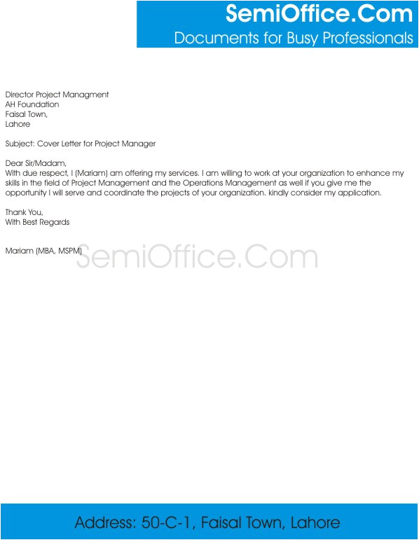 Cover Letter for A Project Manager Position Cover Letter for Project Manager and Sample Job Application