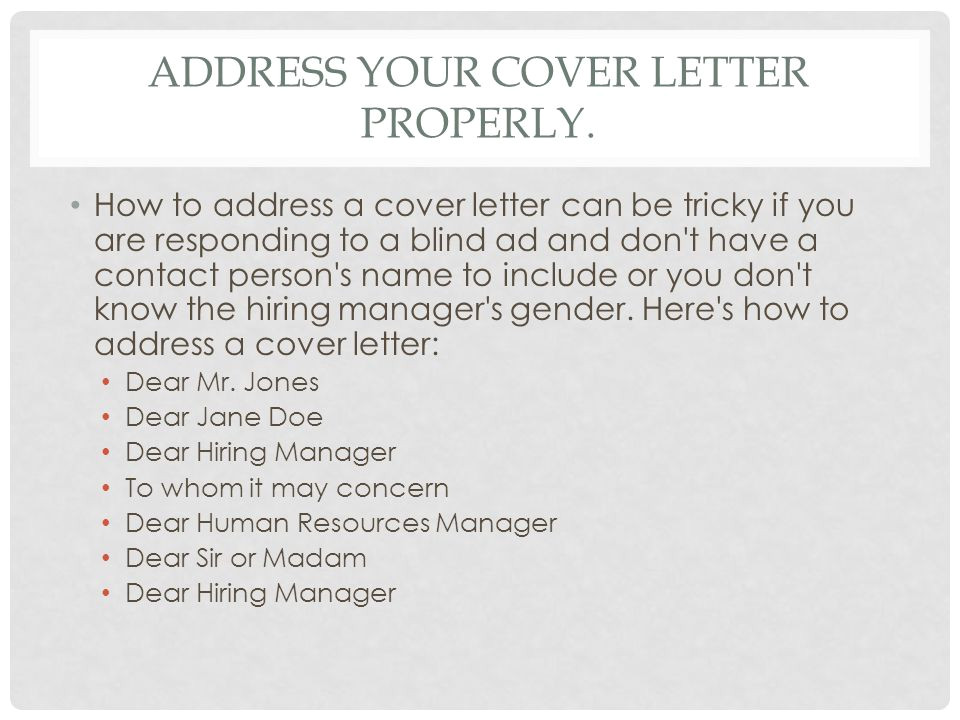 Cover Letter when You Know the Hiring Manager Writing A Cover Letter Tips and Instructions Ppt Video