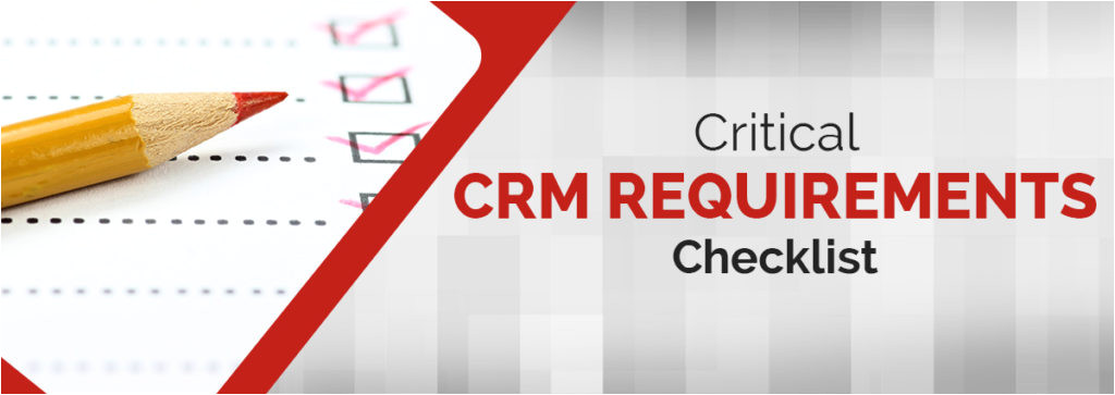 crm requirements checklist and downloadable template
