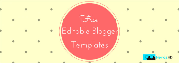 Editable Blogger Templates Free Nerdshd Fueling Nerds