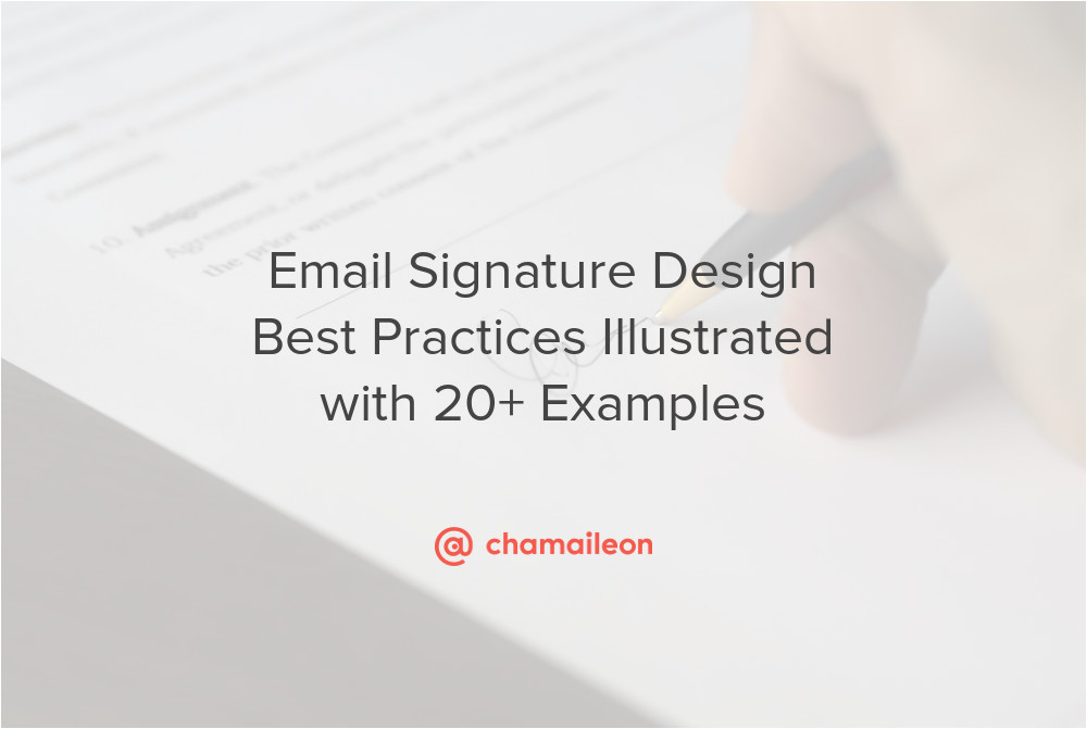 Email Template Design Best Practices Email Signature Design Best Practices Illustrated with 20