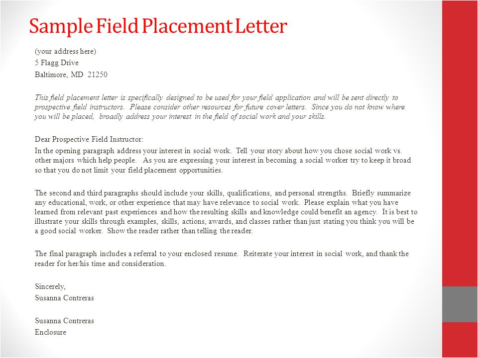 Field Placement Cover Letter Applying for Field Congratulations Ppt Download