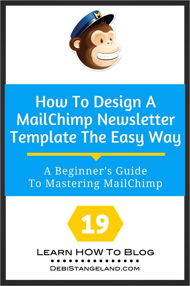 How to Create A Template In Mailchimp 19 How to Design A Mailchimp Newsletter Template the