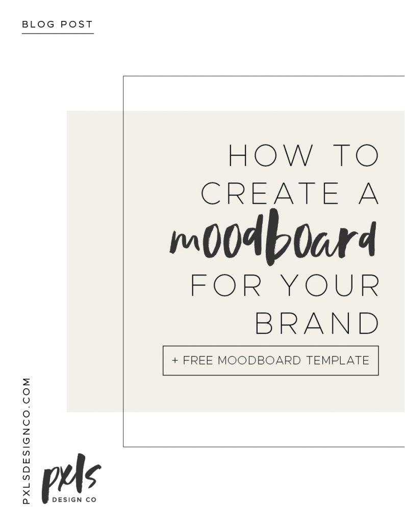 create a mood board plus free template