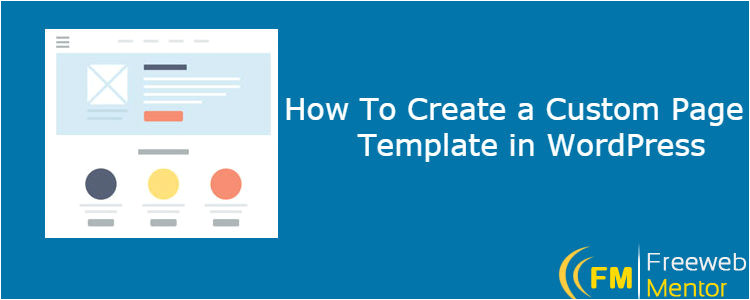 how to create a custom page template in