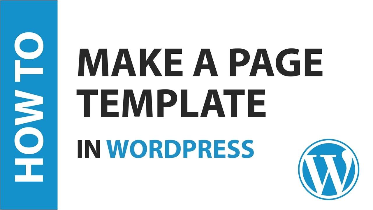 How to Make A Template In WordPress How to Make A Page Template In WordPress Youtube