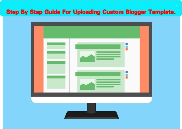 how to upload custom template to blogger