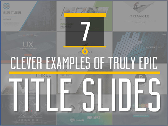 these powerpoint title slide examples will show you how to start your presentation right