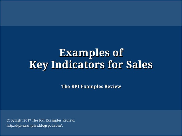 examples of key indicators for sales key performance indicators examples sales key performance indicator examples for sales kpi list sales kpis list kpi format for sales