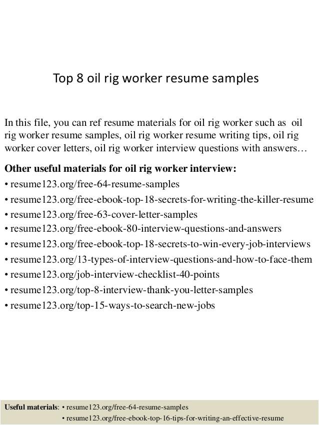 top 8 oil rig worker resume samples