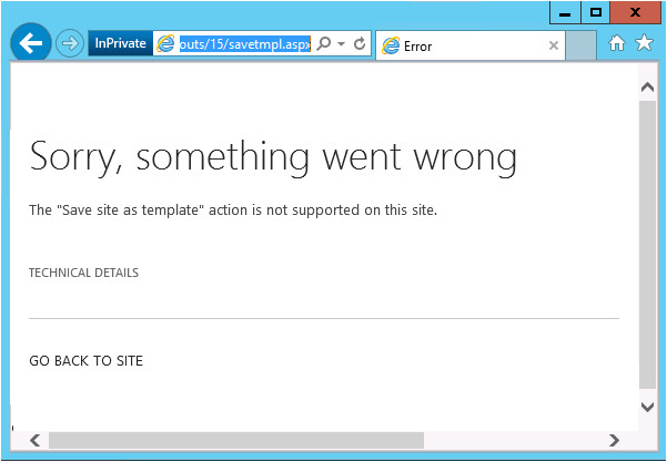 Sharepoint 2013 Save Site as Template Save Site as Template Option Missing In Sharepoint 2013