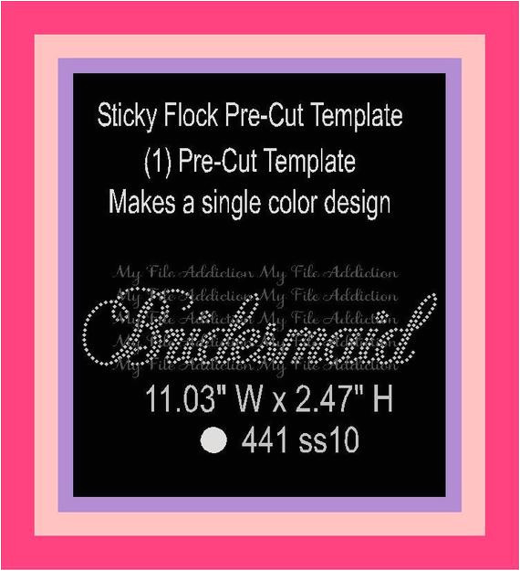 bridesmaid pre cut sticky flock template