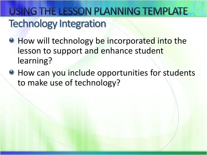 Technology Integration Lesson Plan Template Ppt Enhancing Lesson Planning Powerpoint Presentation