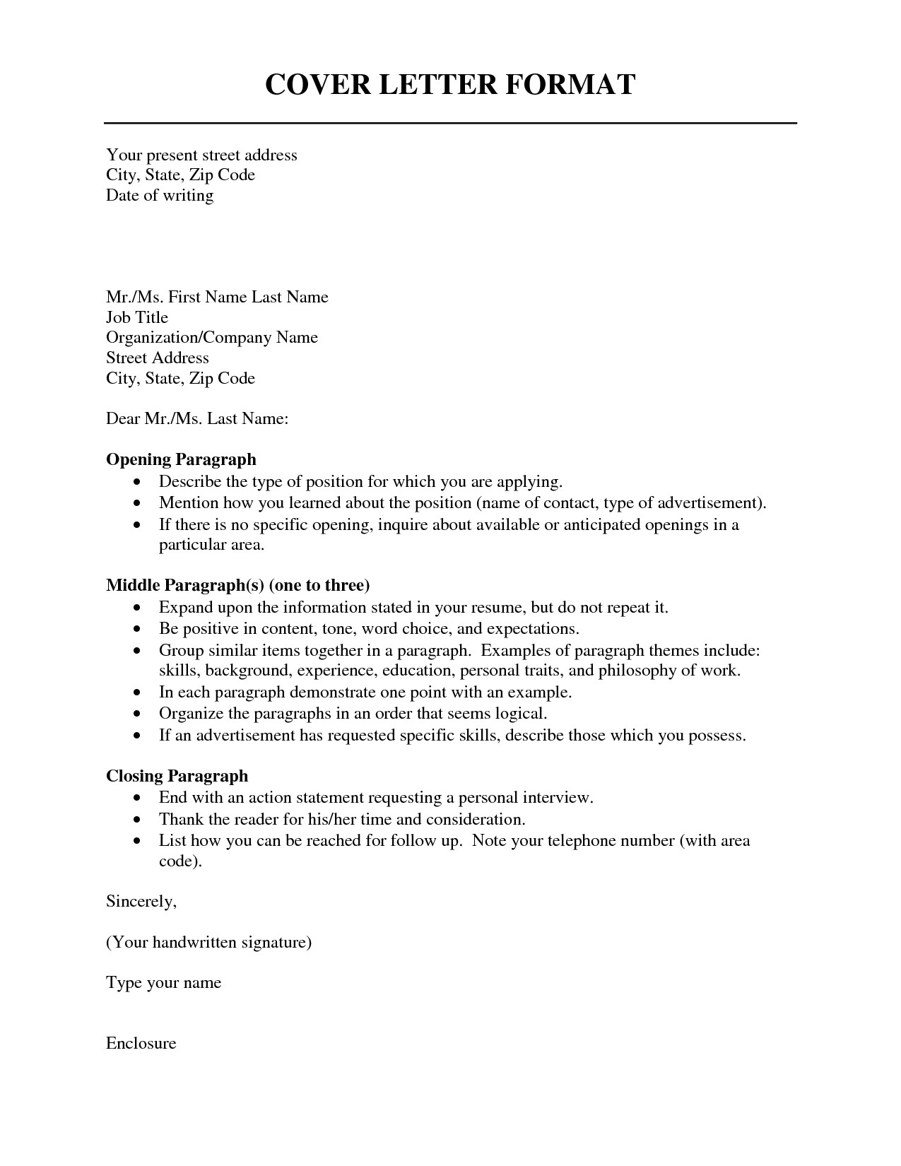 What is the format for A Cover Letter Correct format for Cover Letter the Letter Sample