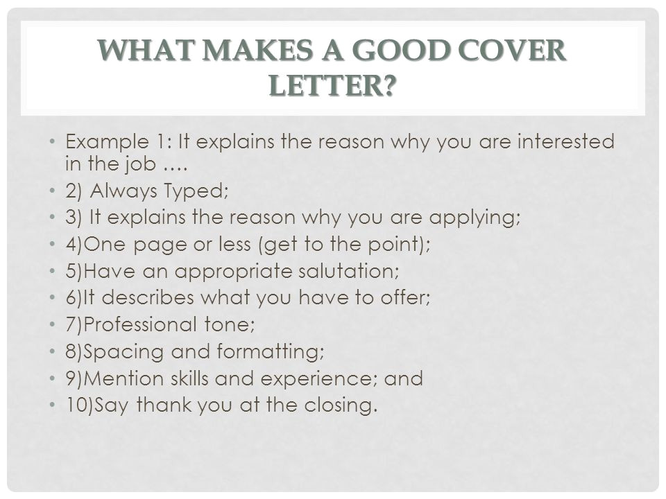 What Makes A Good Cover Letter for A Job Cover Letters Ms Batichon Ppt Video Online Download