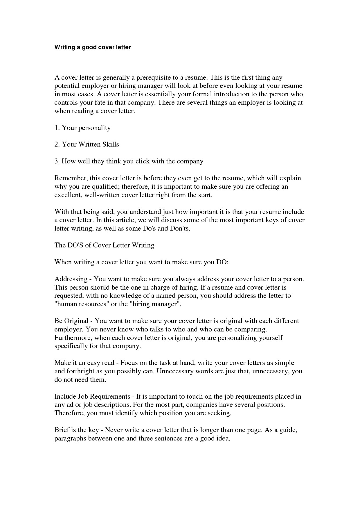 What Should Be Written In A Cover Letter Write A Good Cover Letter the Letter Sample