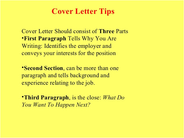 What Should My Cover Letter Consist Of Resume and Cover Letter Tips that are Sure to Get You Noticed