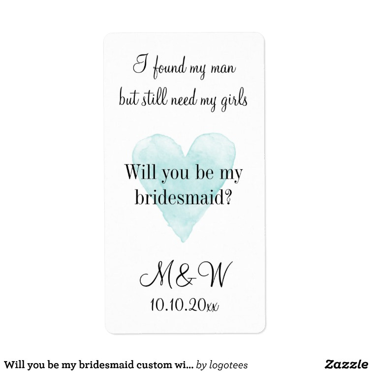 will you be my bridesmaid custom wine bottle label 106967621184398451