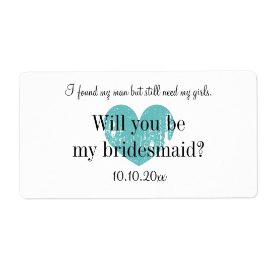 will you be my bridesmaid wine bottle labels 106619131556464283