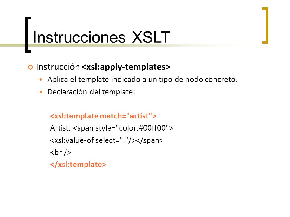 Xslt Apply-templates X S L T Julio Pacheco Ppt Descargar
