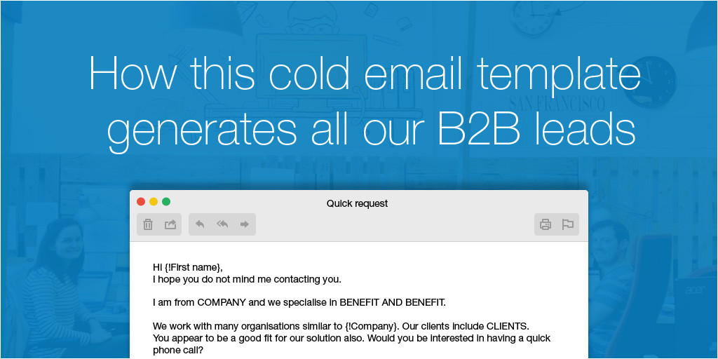 the cold email message that generates all our b2b leads