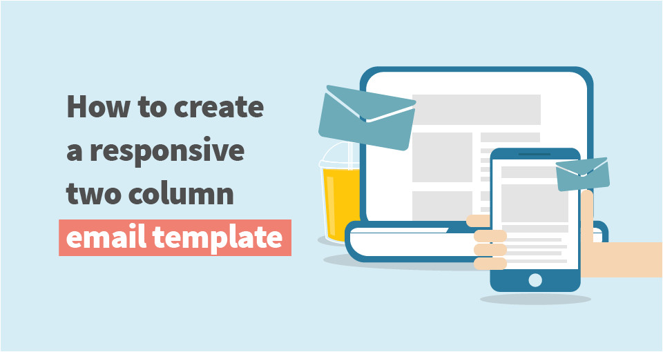 how to create responsive two column email template