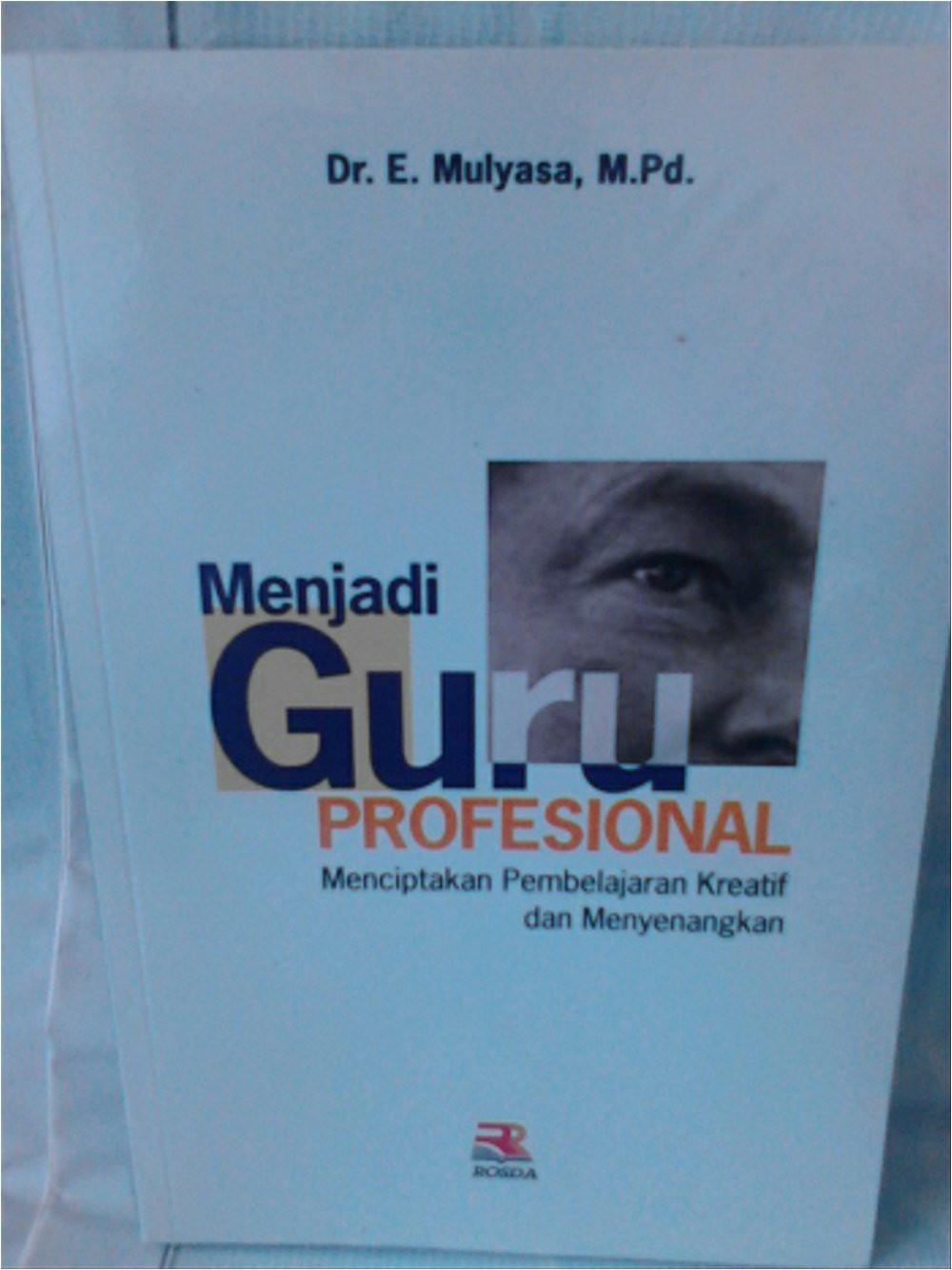 Resume Menjadi Guru Profesional Jual Menjadi Guru Profesional Di Lapak toko Buku Rafi