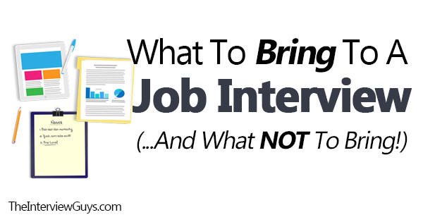 bring job interview not bring