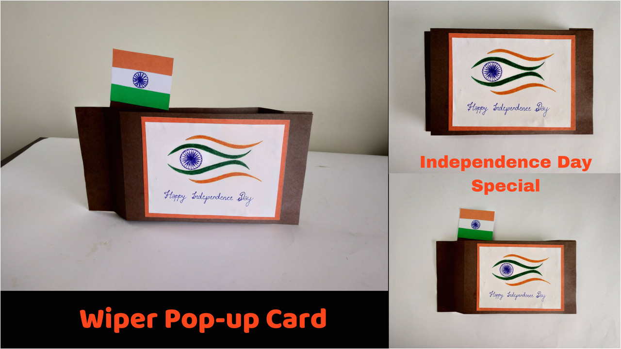 A Beautiful Card On Independence Day How to Make An Independence Day Card Wiper Pop Up