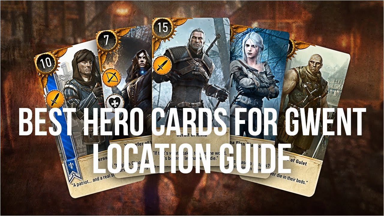 All Unique Card Locations Witcher 3 Best Hero Gwent Cards Locations Guide the Witcher 3