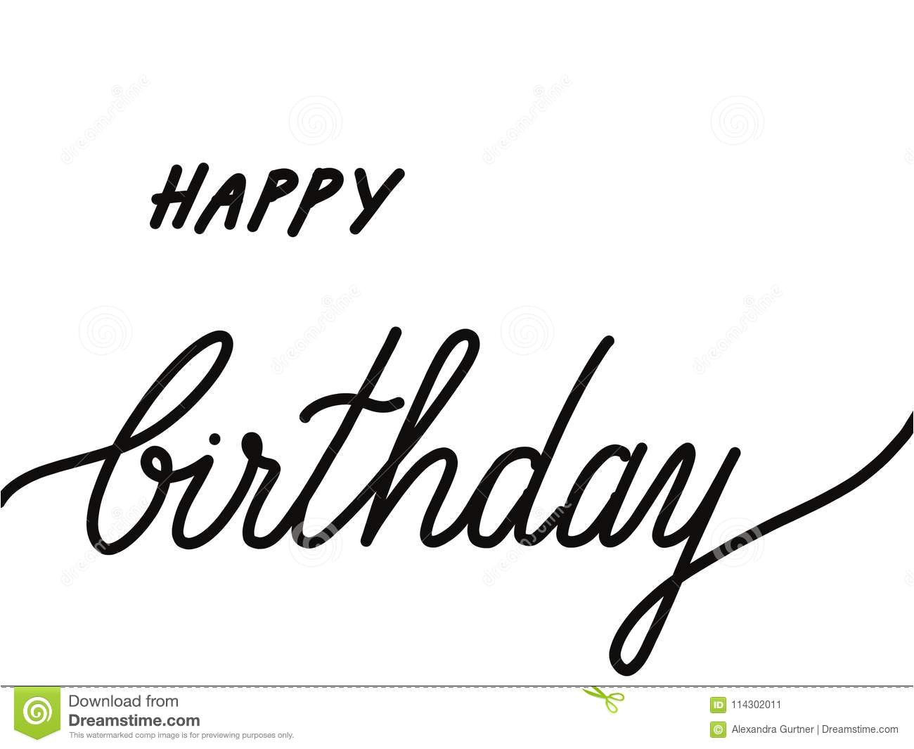 hand lettered text happy birthday isolated white written words greeting cards message copy space background pictures 114302011 jpg