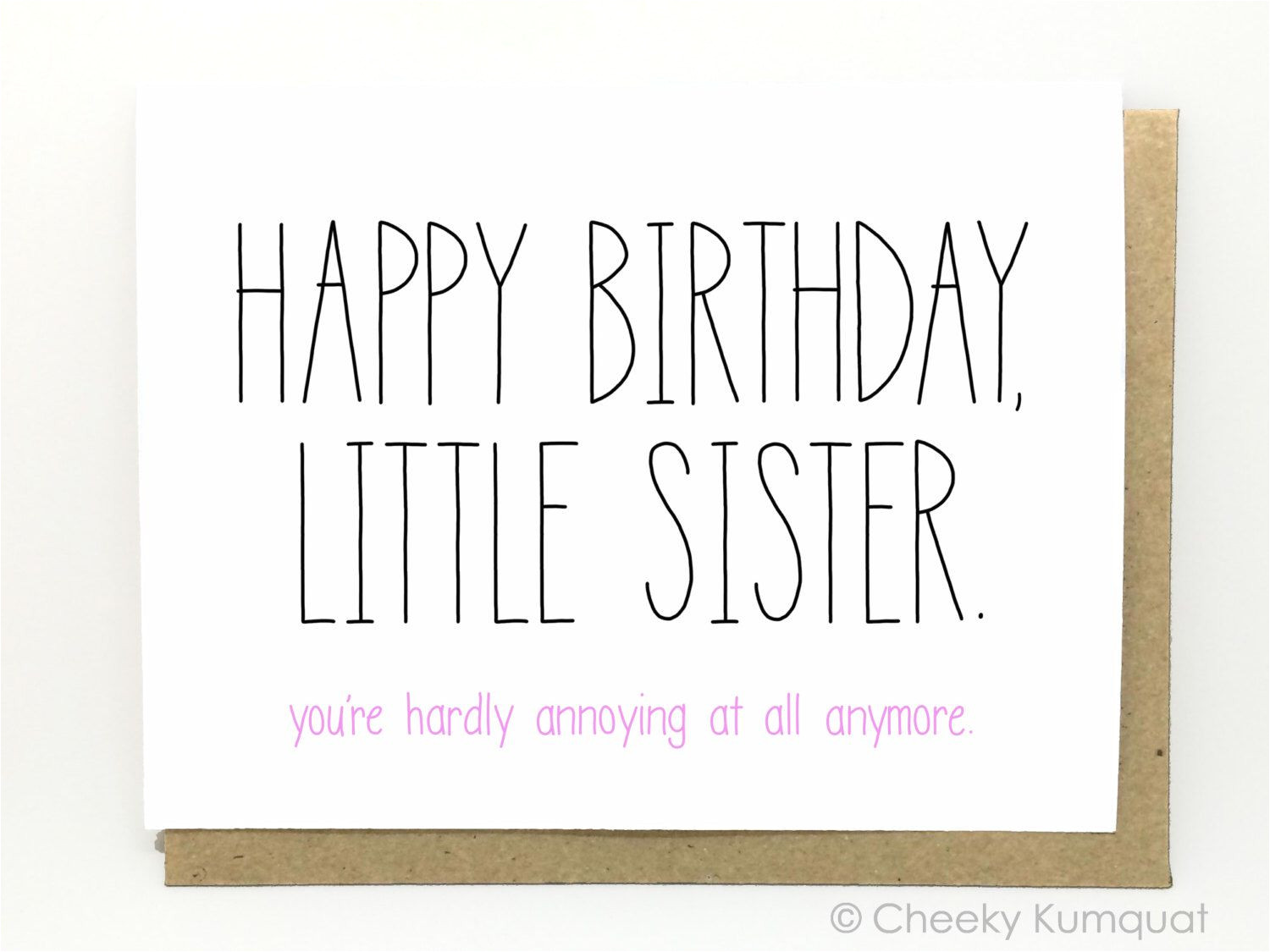 Happy Birthday Card Little Sister Funny Birthday Card Birthday Card for Sister Sister