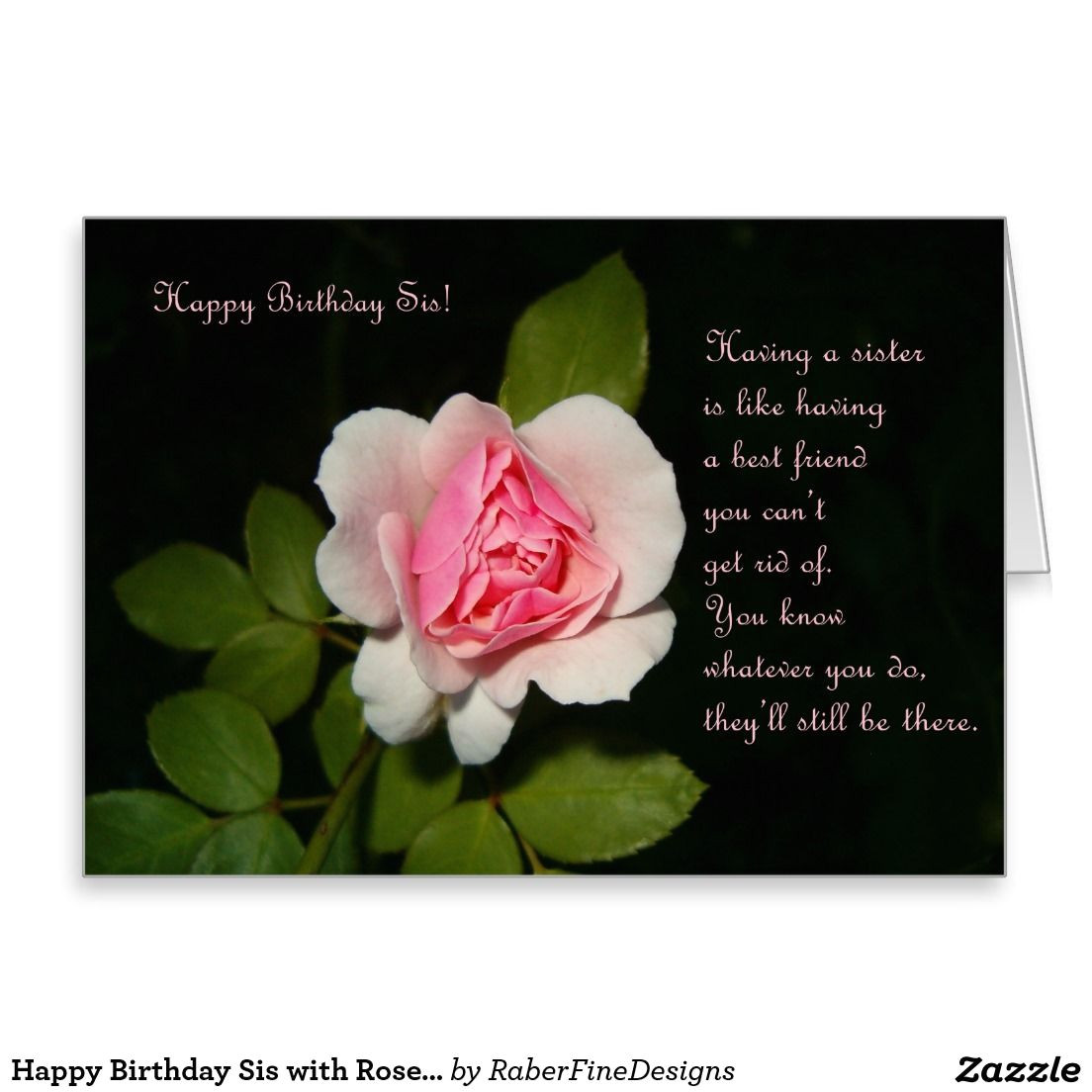 Happy Birthday Card Rose Images Happy Birthday Sis with Rose Card Zazzle Com with Images