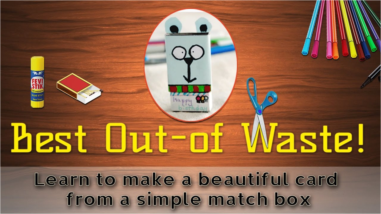 Happy Birthday Ka Card Banana Sikhaye How to Make A Greeting Card From Waste Material