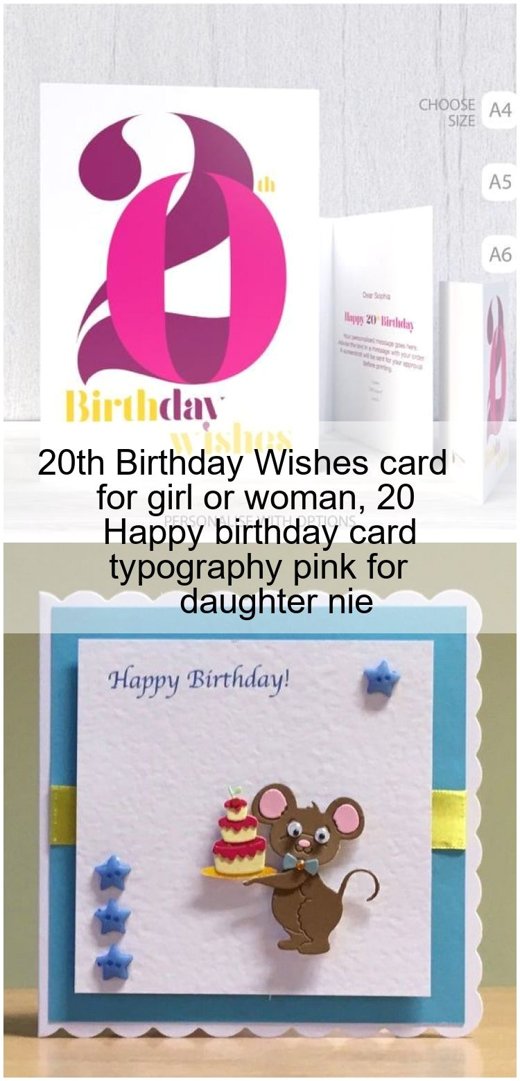 Happy Birthday Message In Card 20th Birthday Wishes Card for Girl or Woman 20 Happy