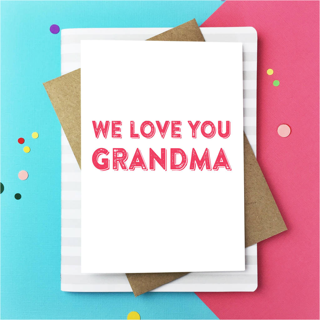 original we love you grandma jpg