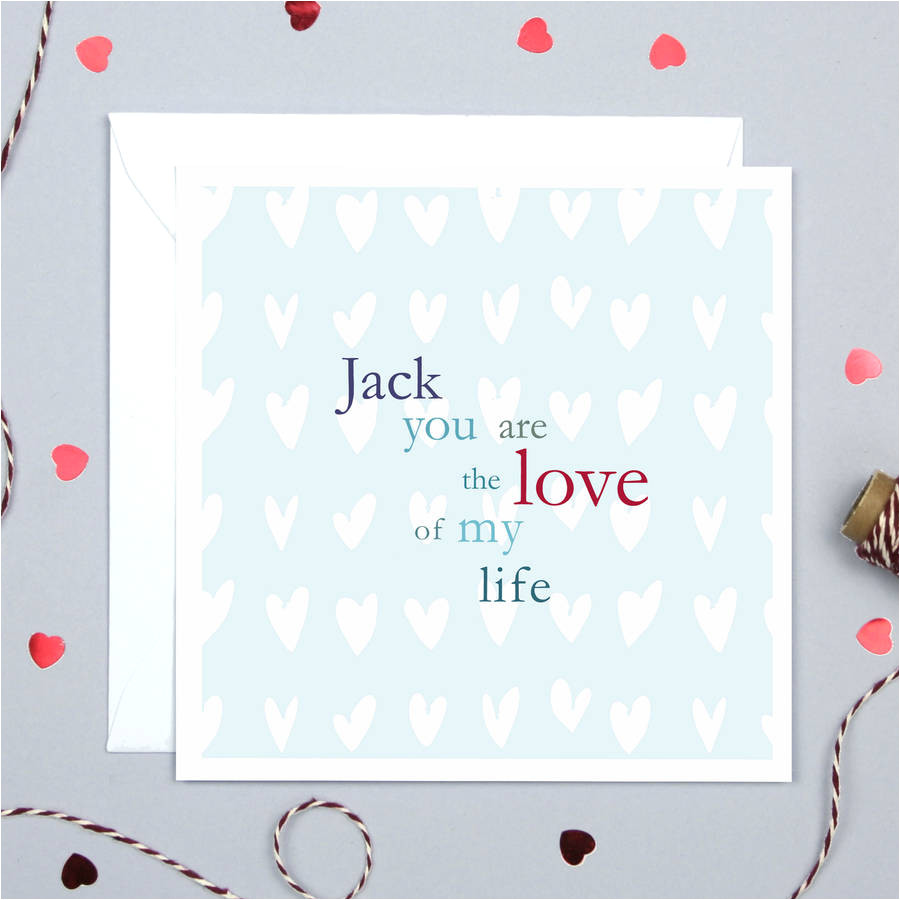 original personalised love of my life card jpg