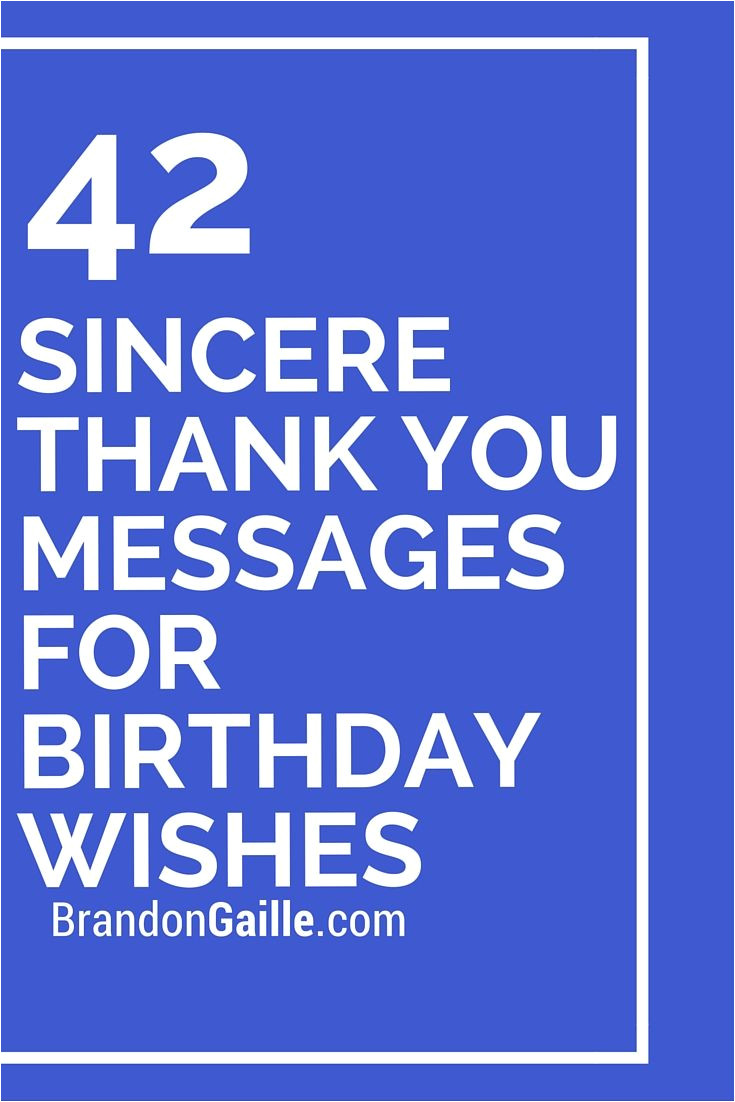 Thank You Birthday Card Wording 43 sincere Thank You Messages for Birthday Wishes Thank