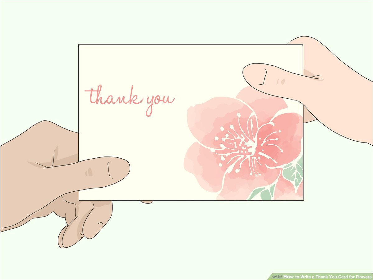 aid4521213 v4 1200px write a thank you card for flowers step 12 jpg