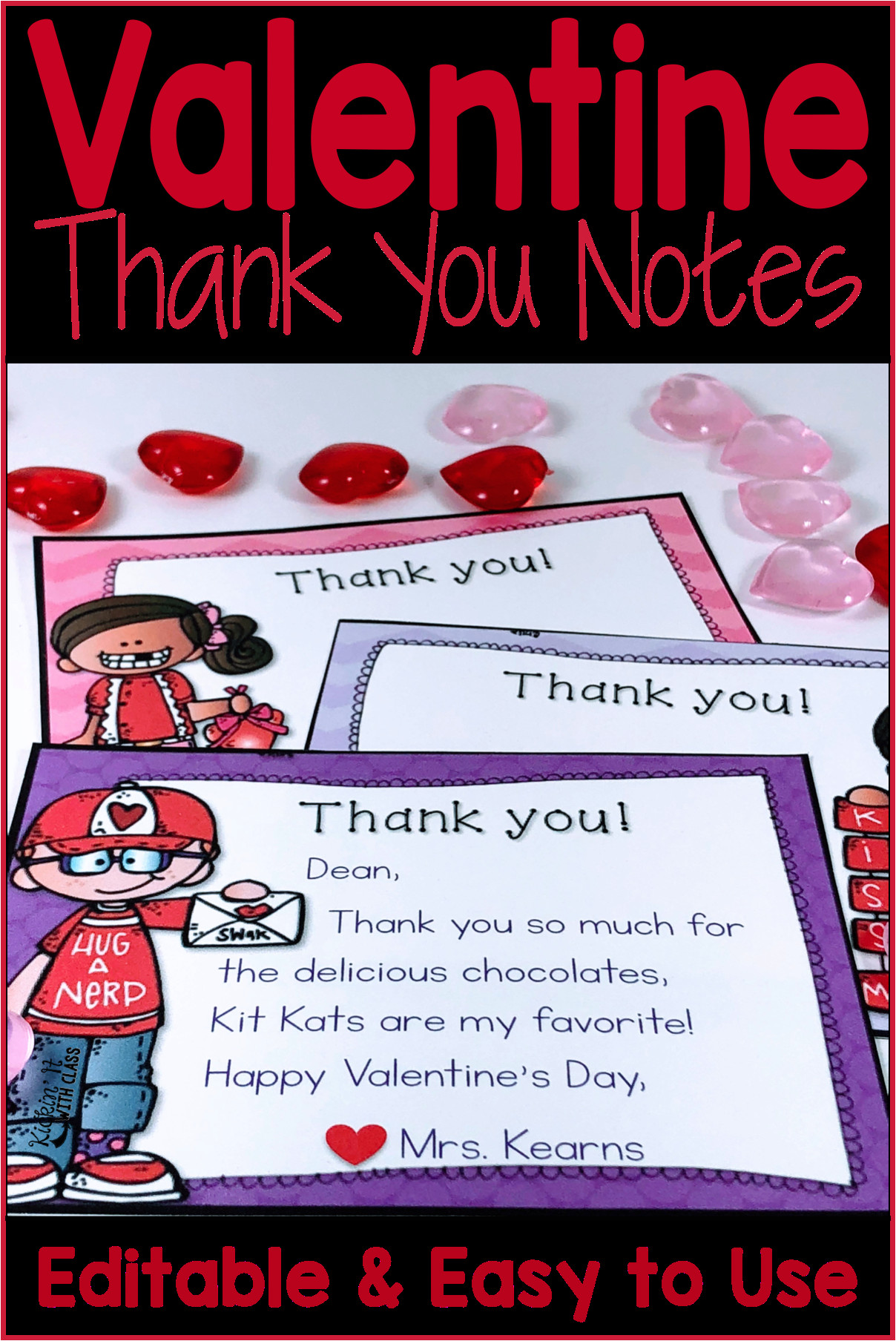 Valentine Things to Write In A Card Valentine Thank You Notes Editable with Images Teacher