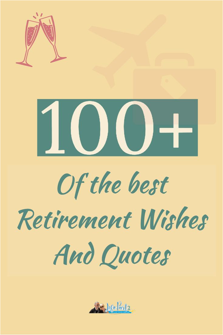 What to Write On A Farewell Card 100 Happy Retirement Wishes Quotes and Inspiration In 2020