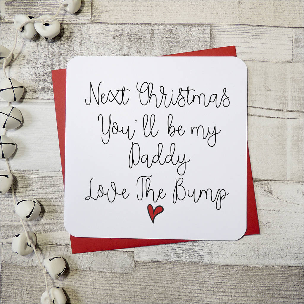 original next christmas you ll be a daddy script greeting card jpg