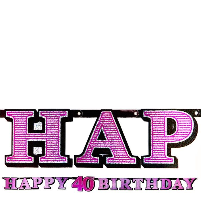 Happy Birthday Banner Card Factory Pink Holographic 40th Birthday Banner