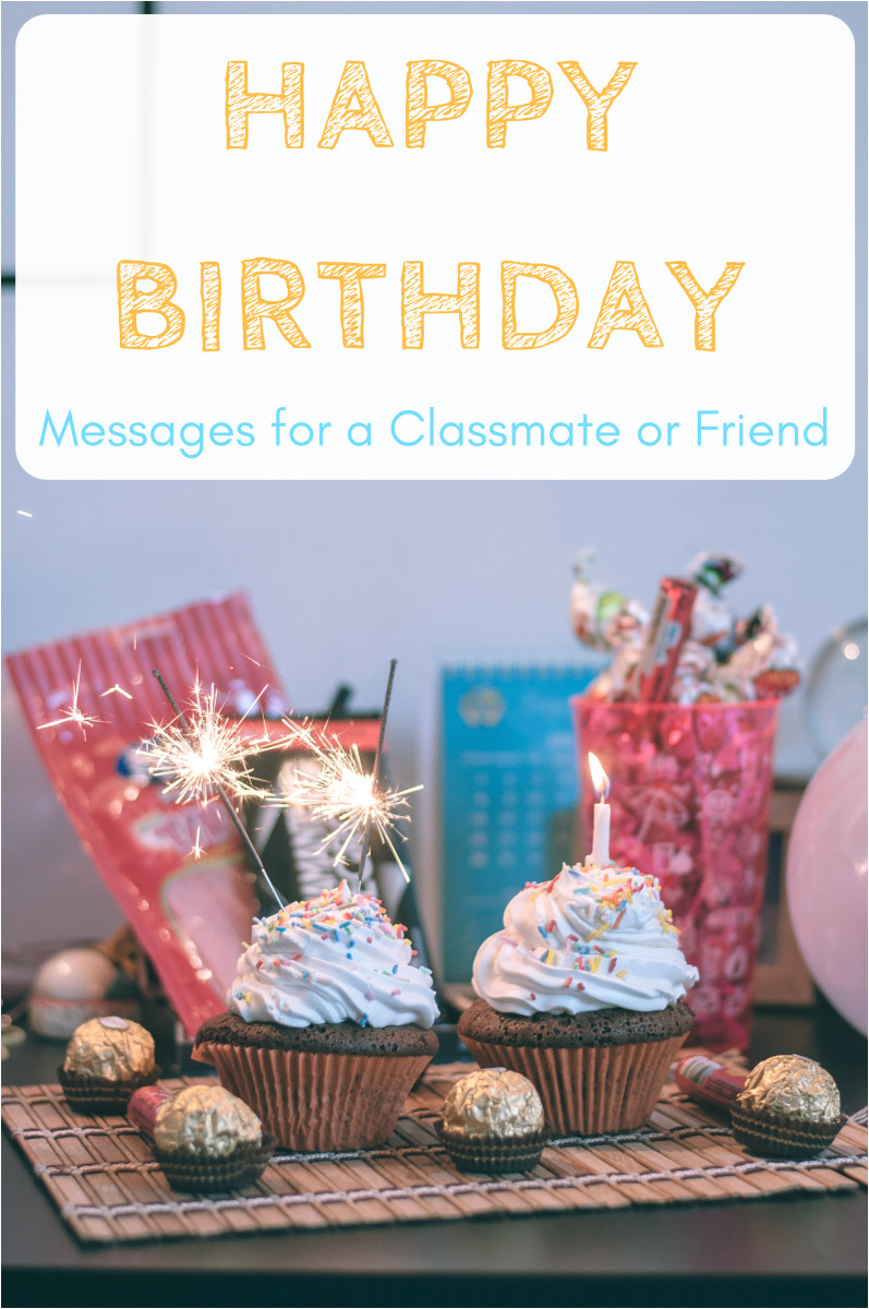 Happy Birthday Wishes for Classmate Friend