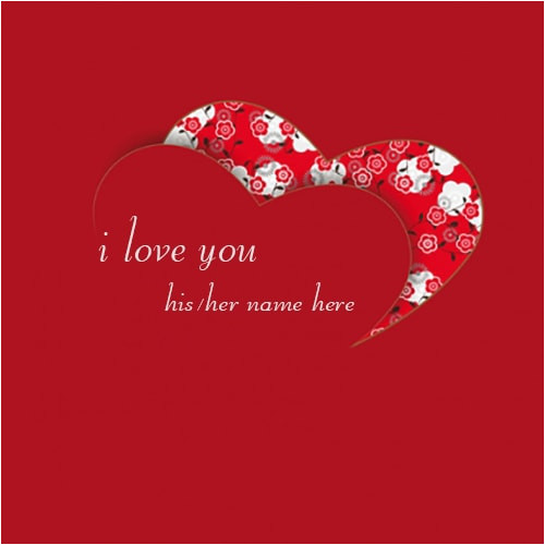 Love Card with Name Edit Beautiful I Love You Heart Images Name Edit