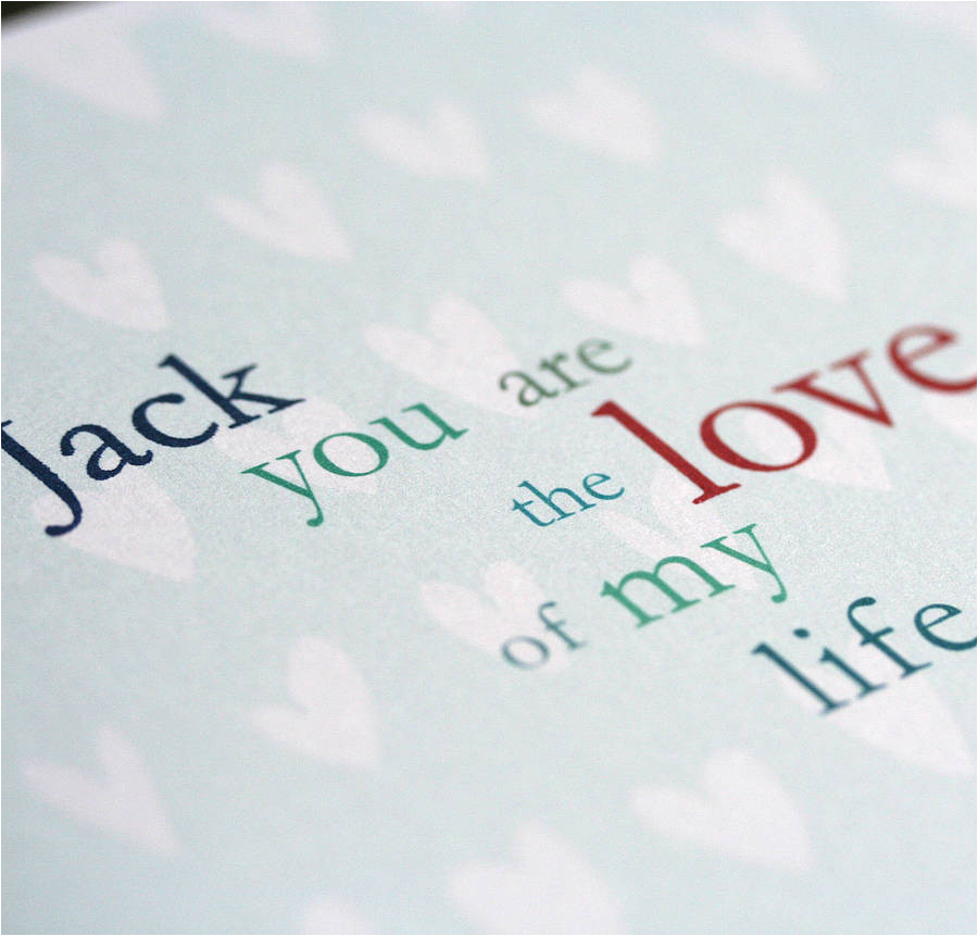 personalised love of my life card