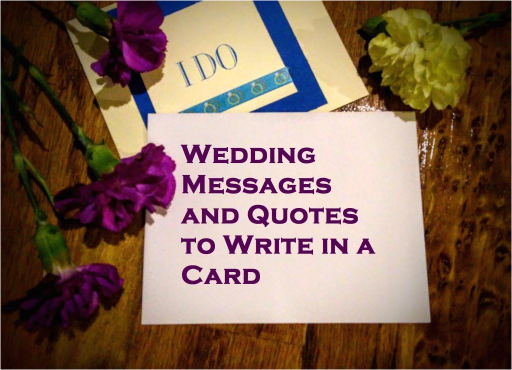 Wedding Card Messages What To Write In A Card