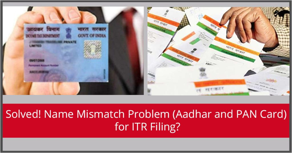 solved name mismatch problem aadhar and pan card for itr filing